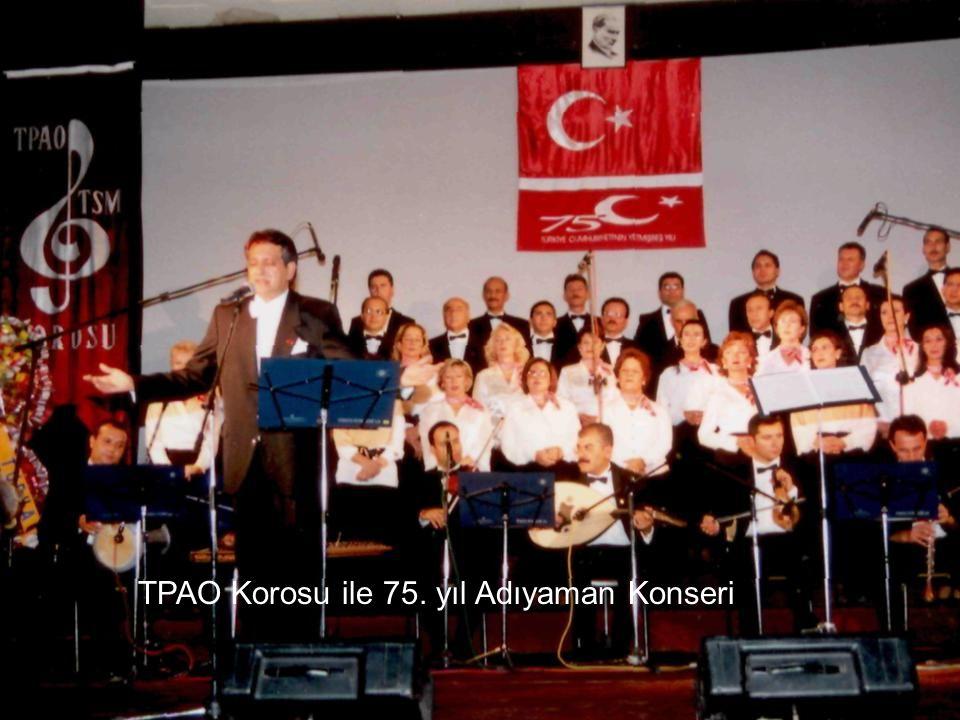 TPAO Korosu ile 75. yıl Adıyaman Konseri