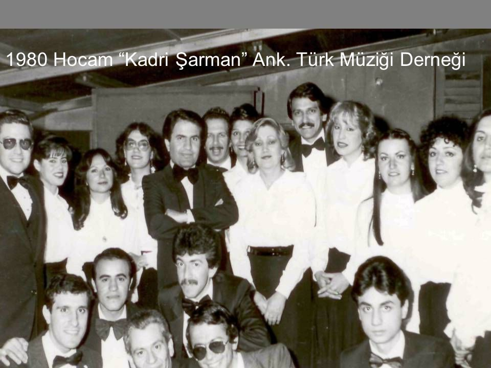 1980 Hocam Kadri Şarman Ank. Türk Müziği Derneği