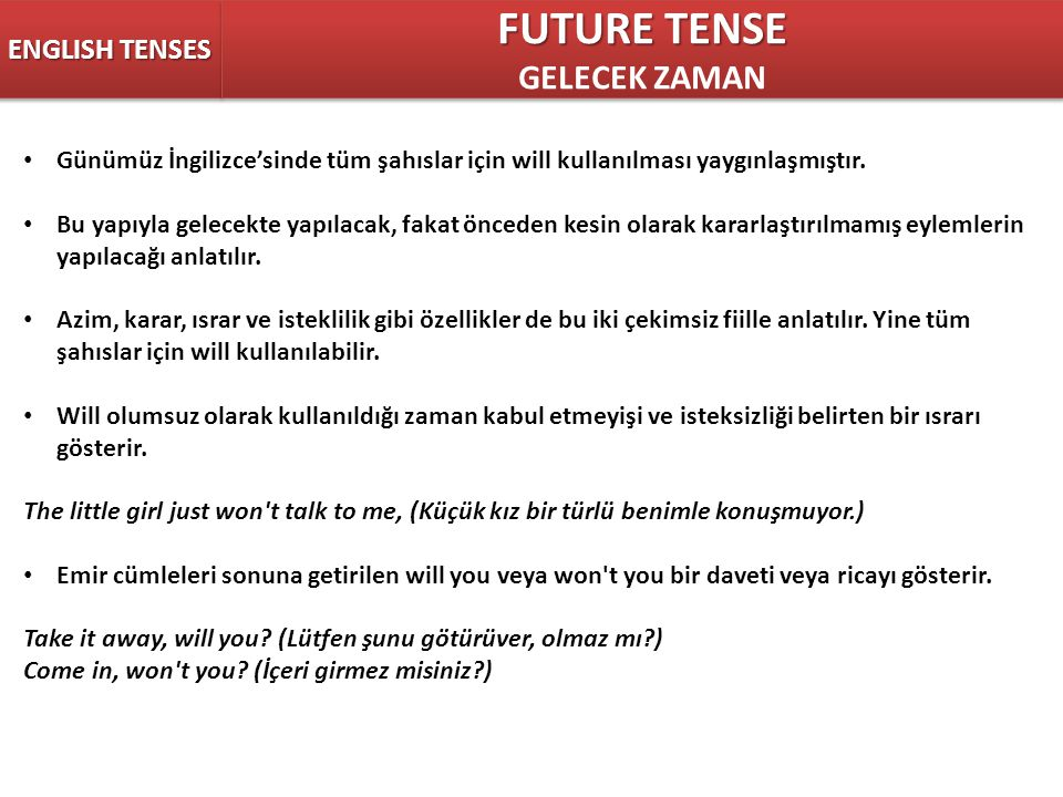 FUTURE TENSE GELECEK ZAMAN ENGLISH TENSES