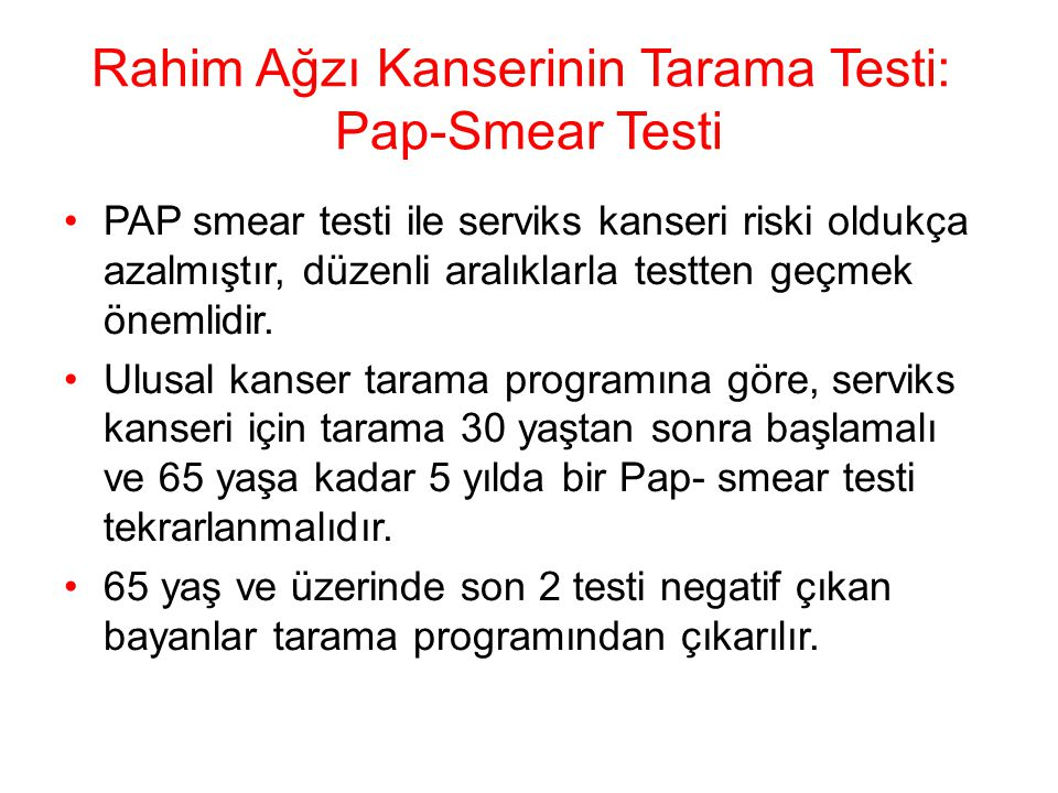 Rahim Ağzı Kanserinin Tarama Testi: Pap-Smear Testi