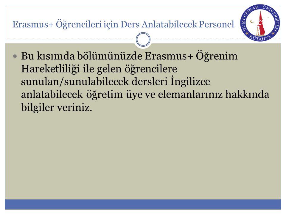 Erasmus+ Öğrencileri için Ders Anlatabilecek Personel