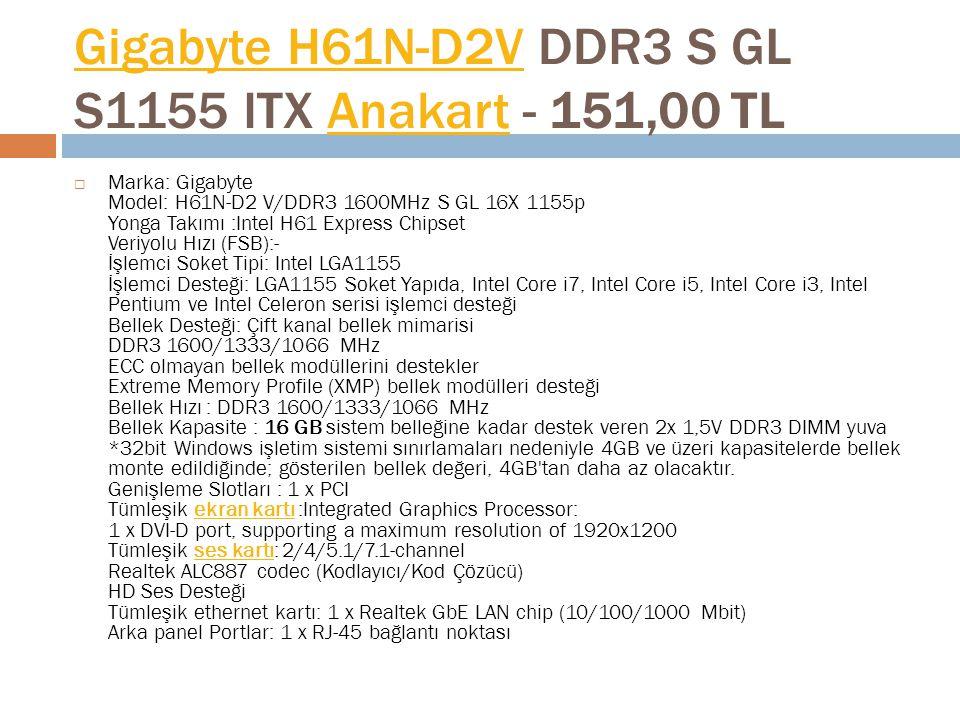 Gigabyte H61N-D2V DDR3 S GL S1155 ITX Anakart - 151,00 TL