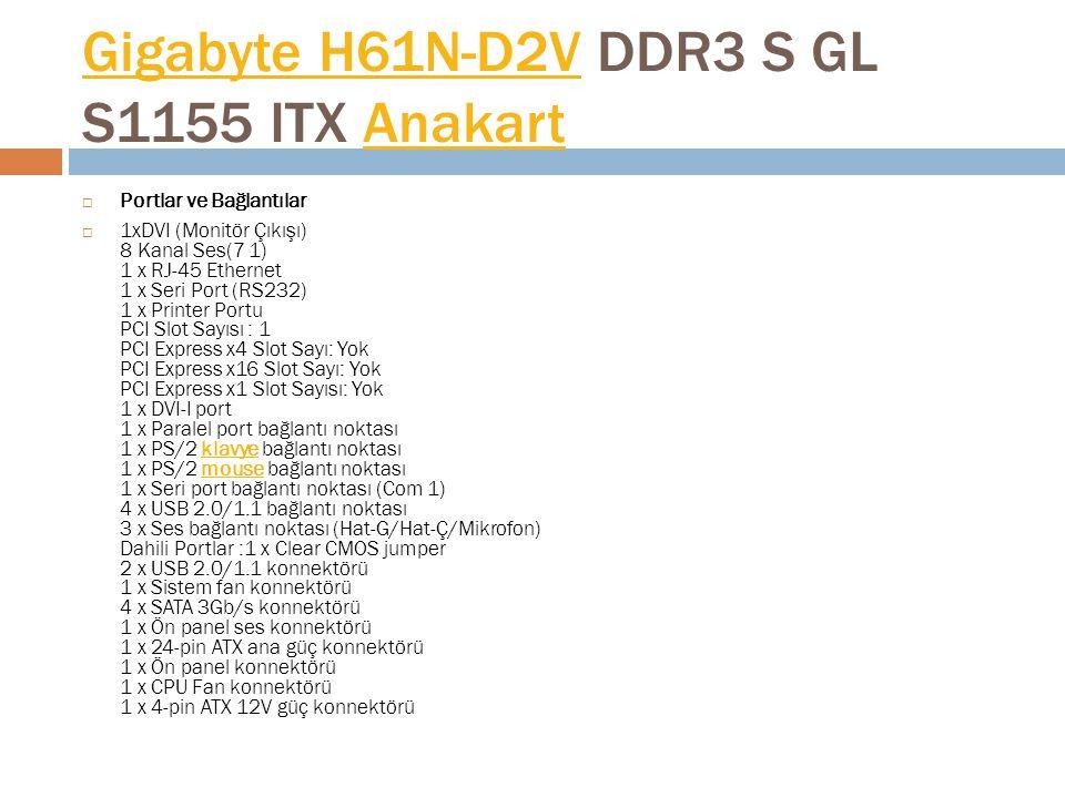 Gigabyte H61N-D2V DDR3 S GL S1155 ITX Anakart