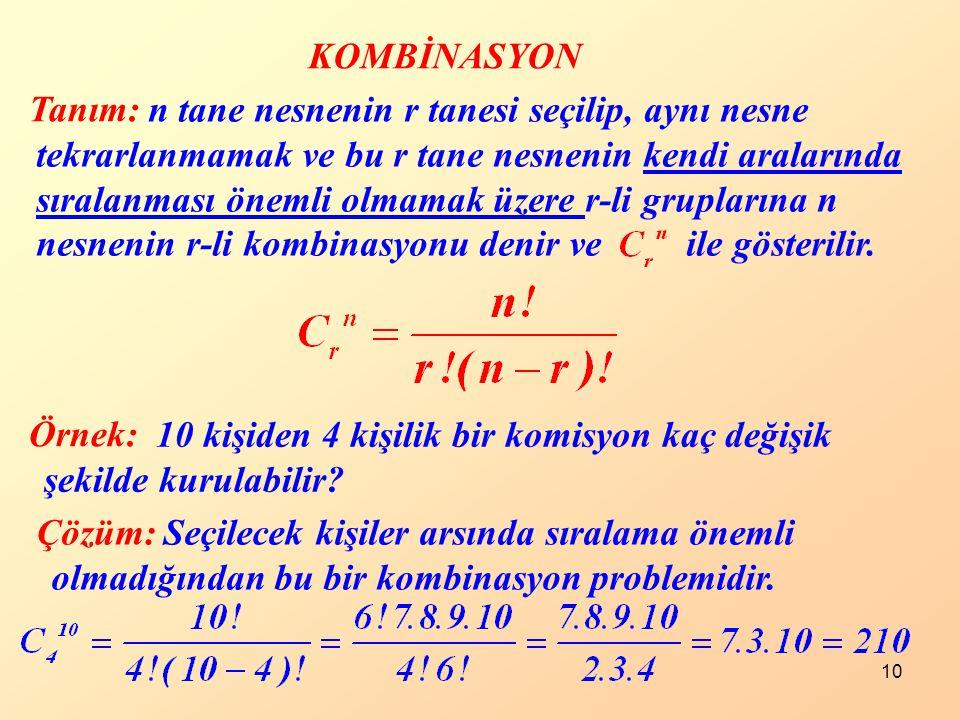 KOMBİNASYON Tanım: