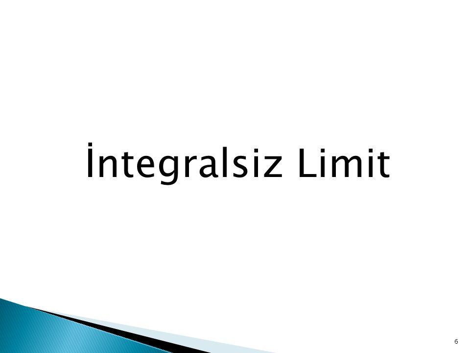 İntegralsiz Limit
