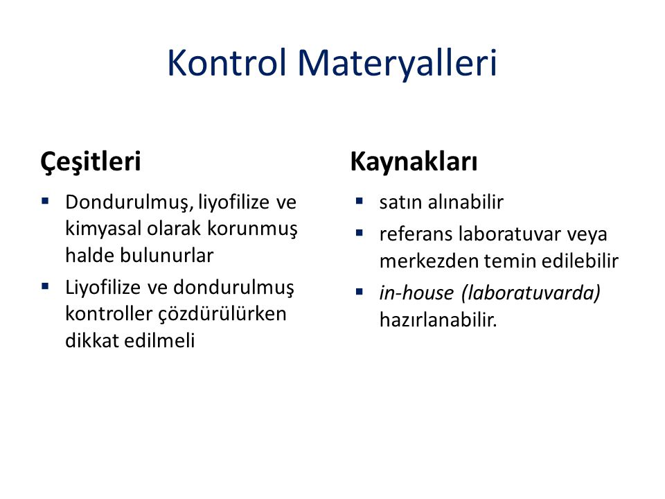 Kontrol Materyalleri Çeşitleri Kaynakları