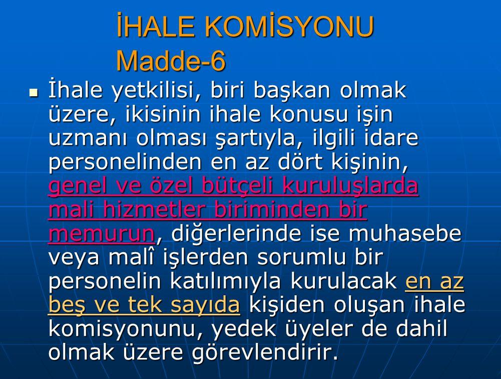 İHALE KOMİSYONU Madde-6