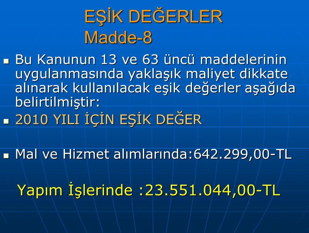 EŞİK DEĞERLER Madde-8
