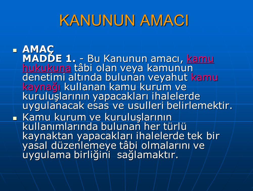 KANUNUN AMACI