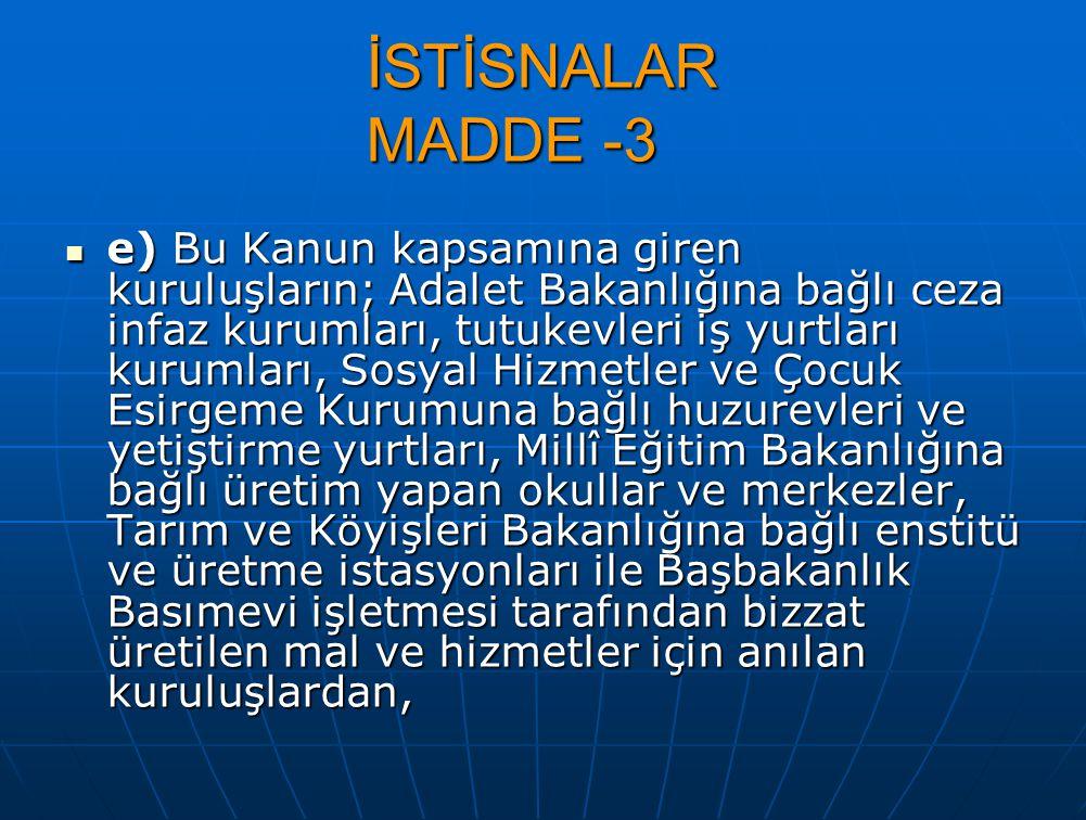 İSTİSNALAR MADDE -3