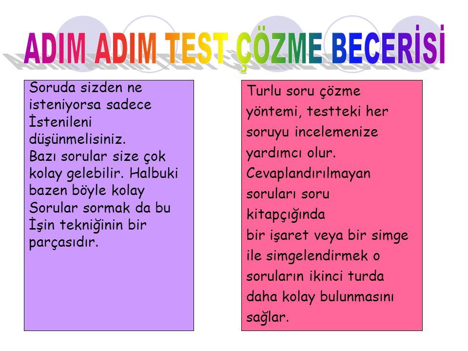ADIM ADIM TEST ÇÖZME BECERİSİ