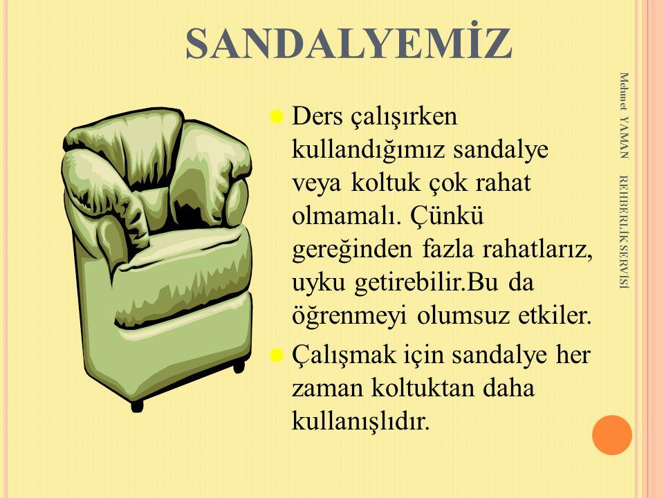 SANDALYEMİZ Mehmet YAMAN.