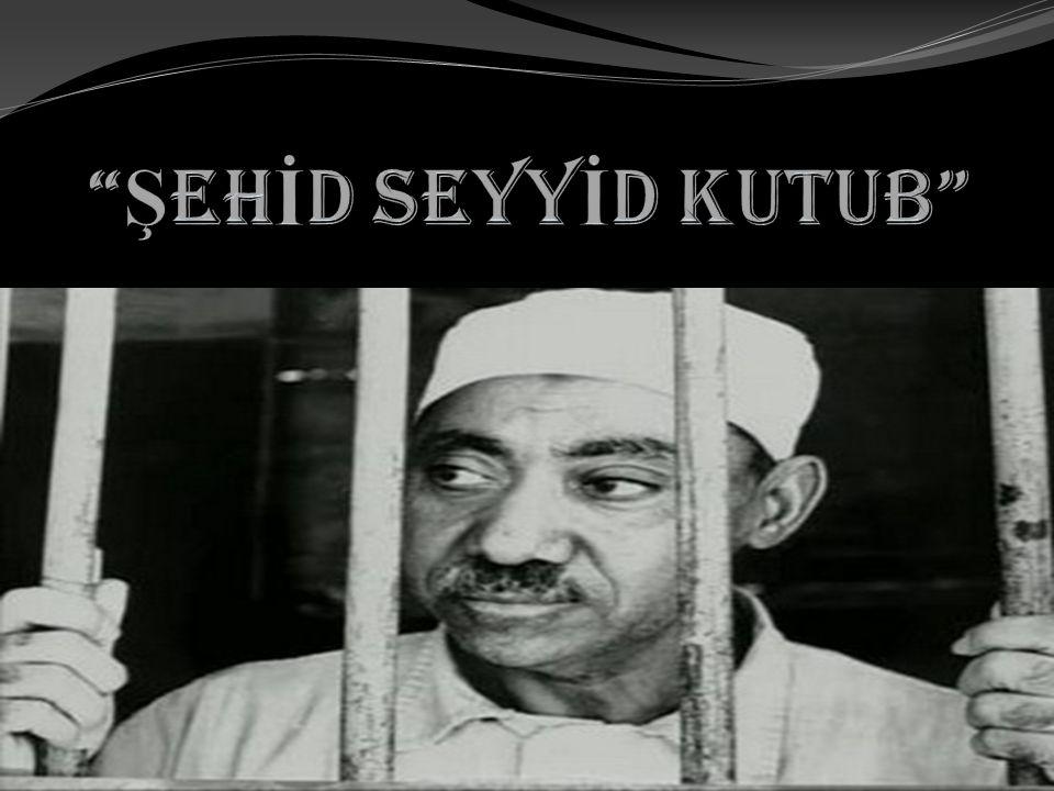 ŞEHİD SEYYİD KUTUB