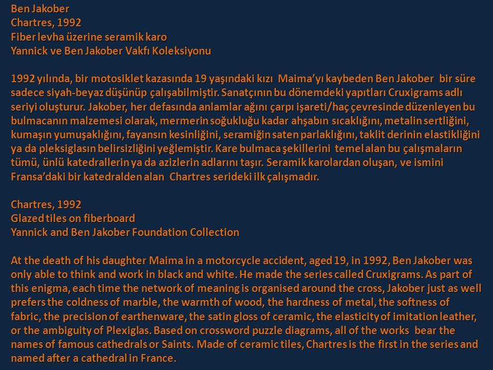 Ben Jakober Chartres, 1992. Fiber levha üzerine seramik karo. Yannick ve Ben Jakober Vakfı Koleksiyonu.