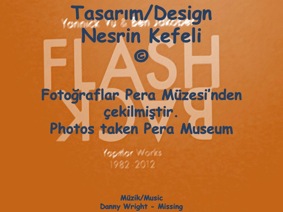 Fotoğraflar Pera Müzesi'nden Photos taken Pera Museum