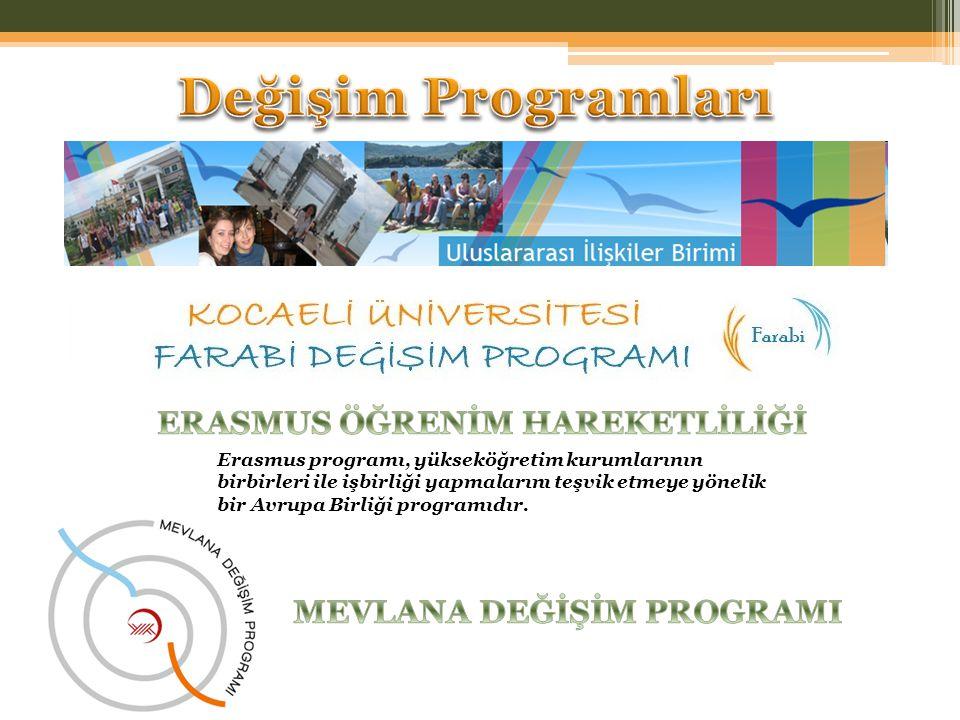 Değişim Programları ERASMUS ÖĞRENİM HAREKETLİLİĞİ
