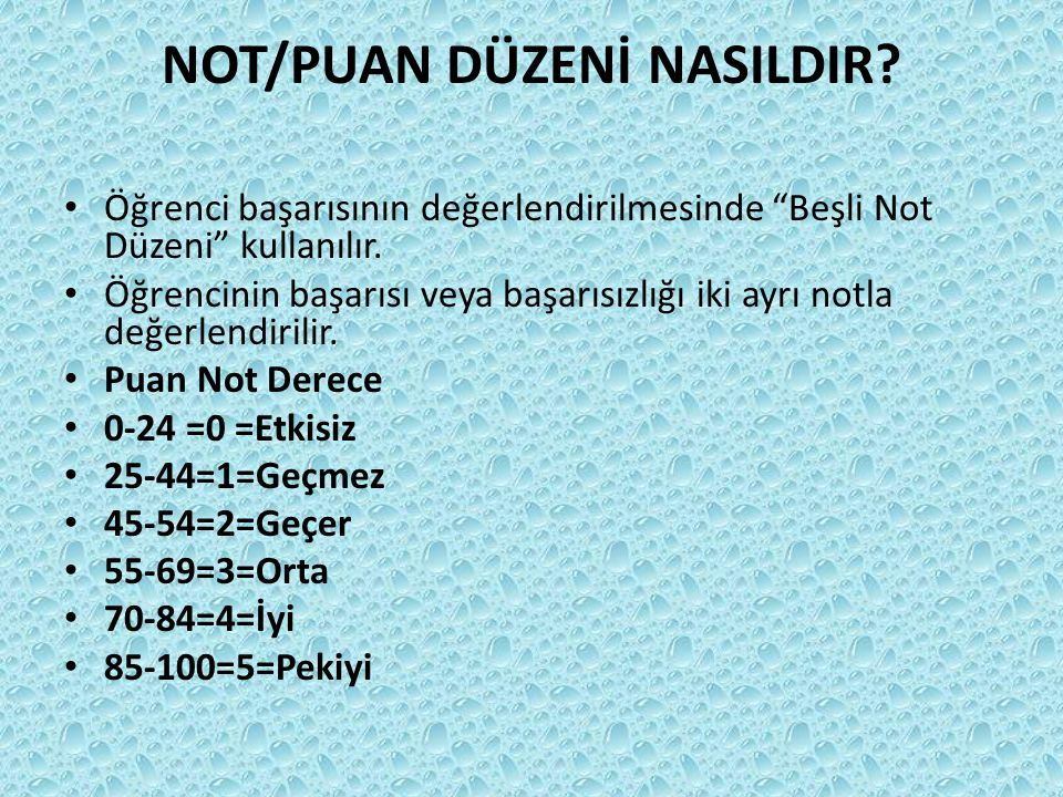 NOT/PUAN DÜZENİ NASILDIR