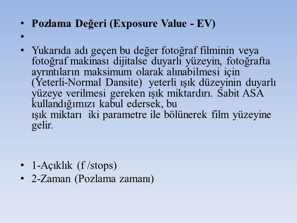 Pozlama Değeri (Exposure Value - EV)
