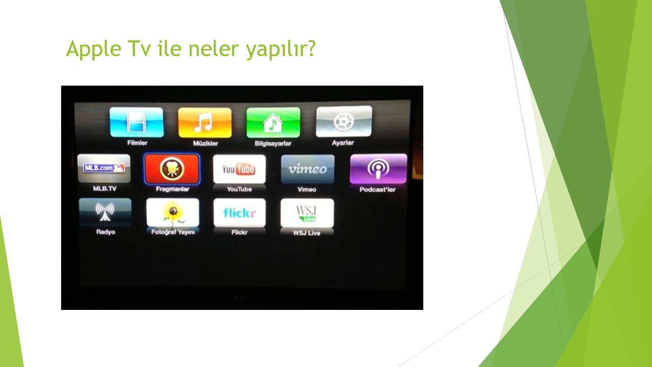Apple Tv ile neler yapılır