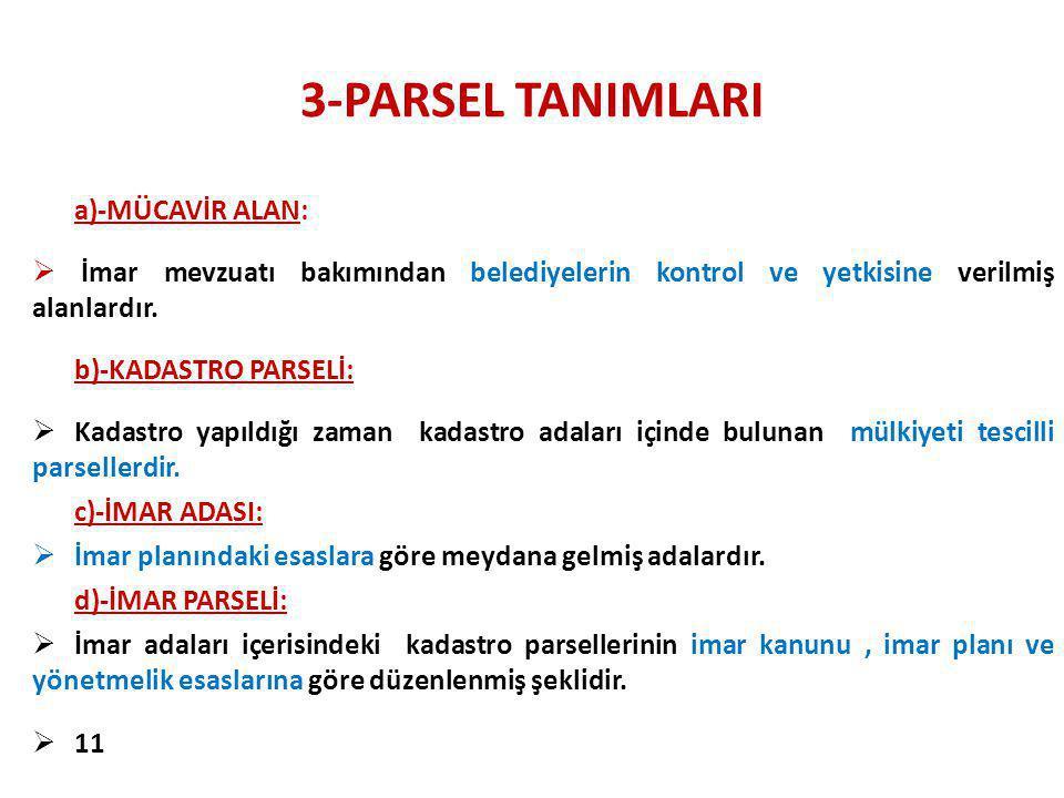 3-PARSEL TANIMLARI a)-MÜCAVİR ALAN: