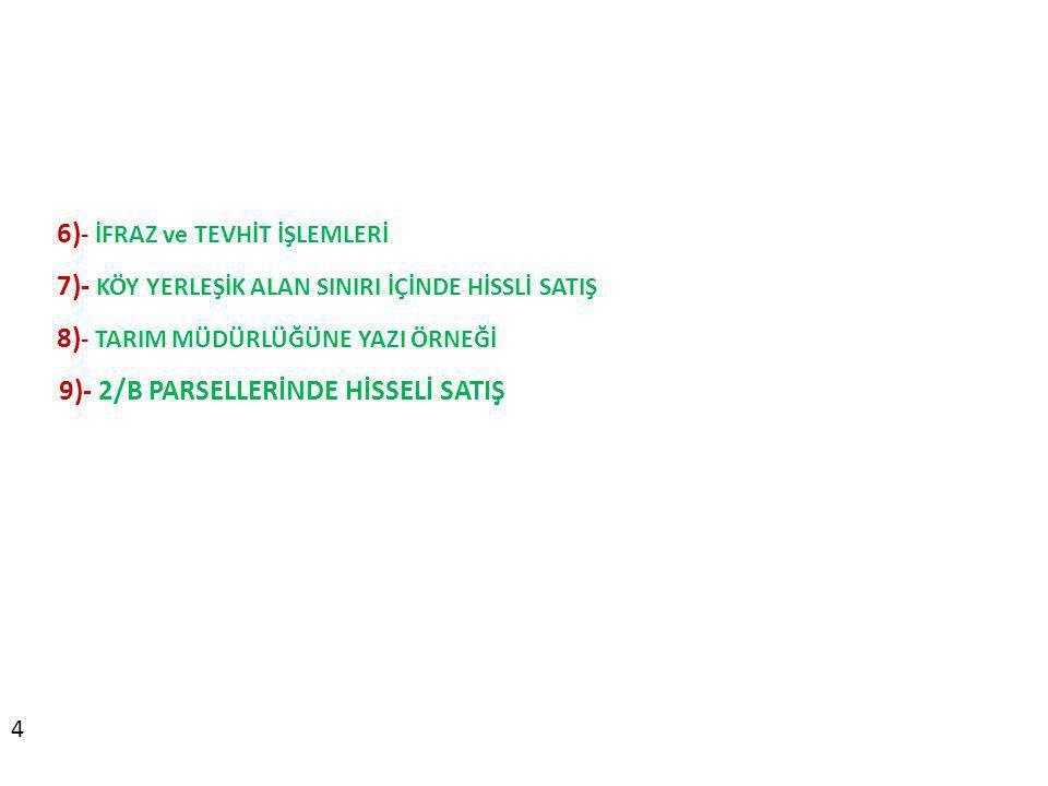 6)- İFRAZ ve TEVHİT İŞLEMLERİ