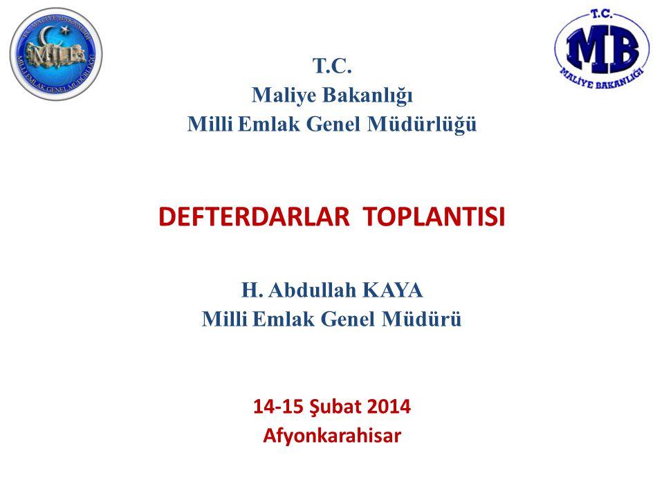 DEFTERDARLAR TOPLANTISI Milli Emlak Genel Müdürü