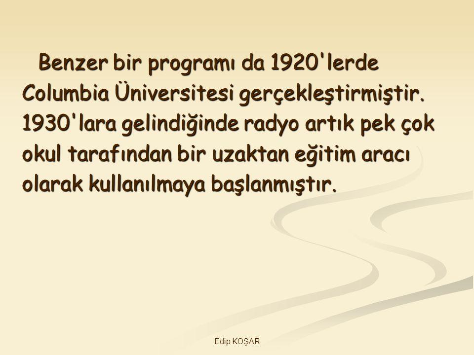 Benzer bir programı da 1920 lerde