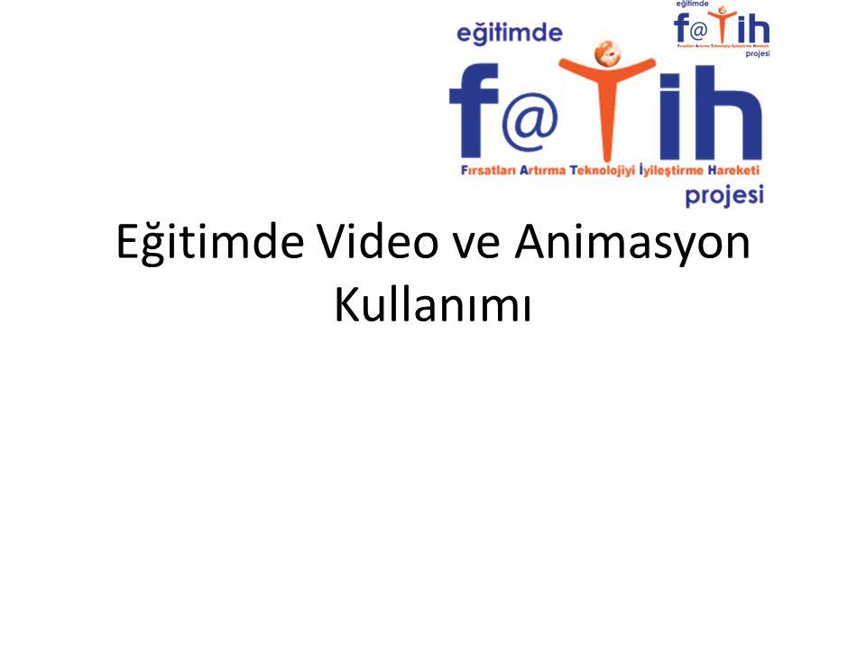 Eğitimde Video ve Animasyon Kullanımı