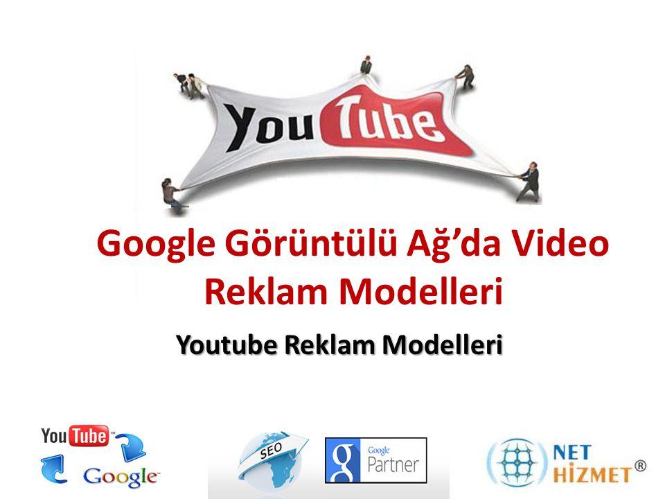 Google Görüntülü Ağ'da Video Reklam Modelleri
