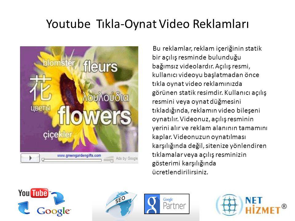 Youtube Tıkla-Oynat Video Reklamları