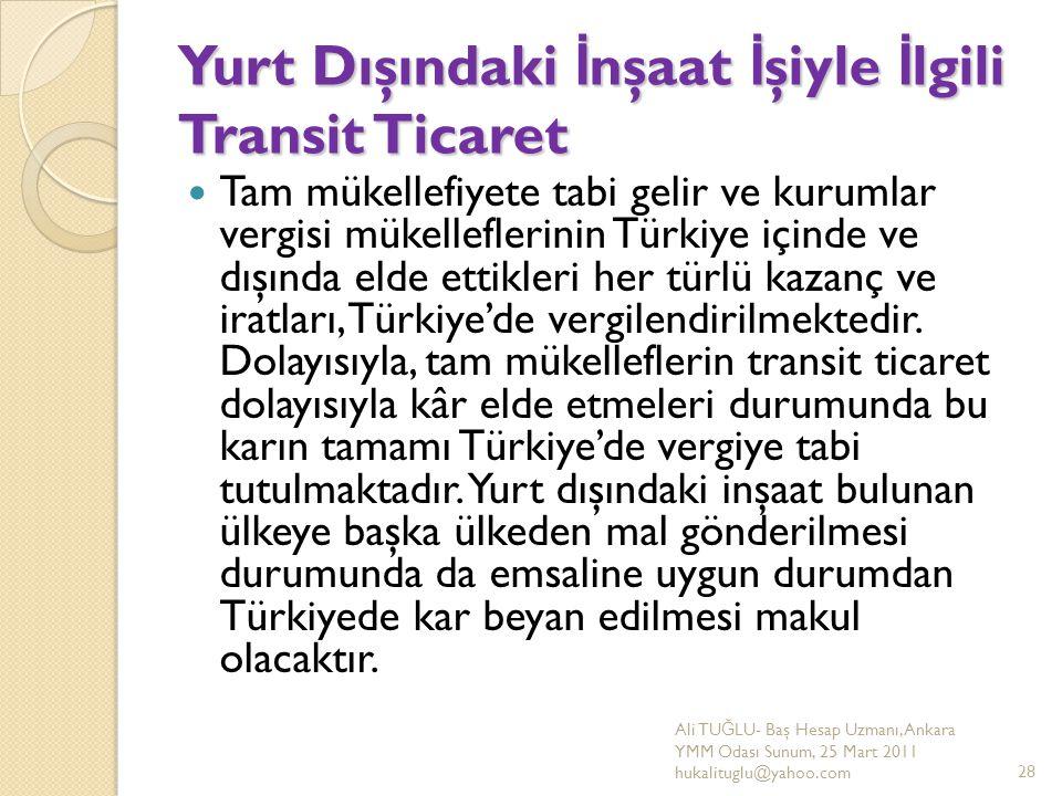 Yurt Dışındaki İnşaat İşiyle İlgili Transit Ticaret