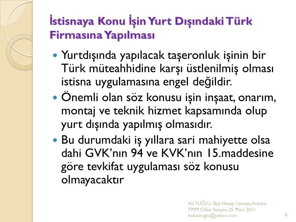 İstisnaya Konu İşin Yurt Dışındaki Türk Firmasına Yapılması