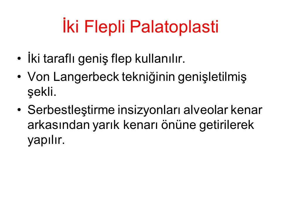 İki Flepli Palatoplasti