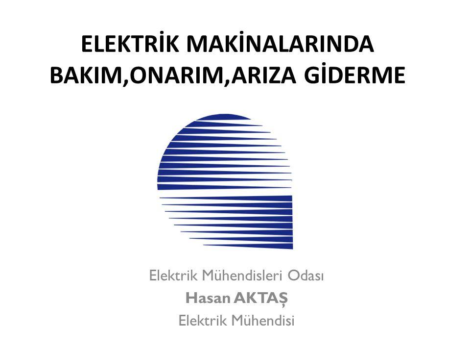 ELEKTRİK MAKİNALARINDA BAKIM,ONARIM,ARIZA GİDERME