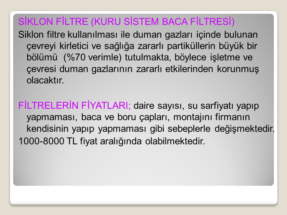 SİKLON FİLTRE (KURU SİSTEM BACA FİLTRESİ)