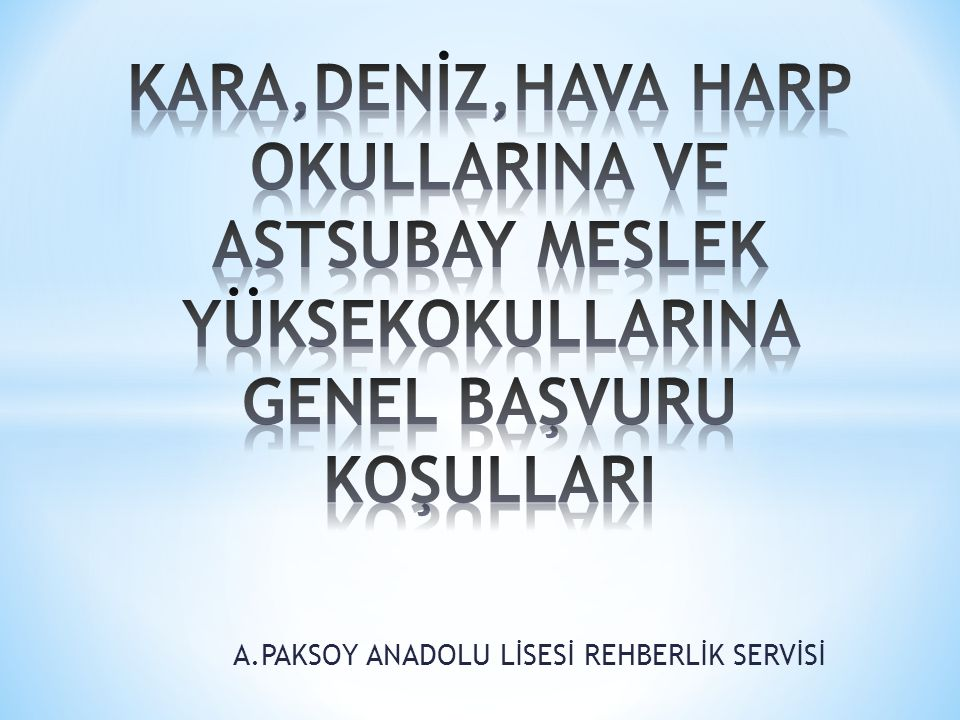 A.PAKSOY ANADOLU LİSESİ REHBERLİK SERVİSİ