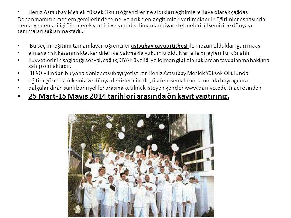 25 Mart-15 Mayıs 2014 tarihleri arasında ön kayıt yaptırınız.