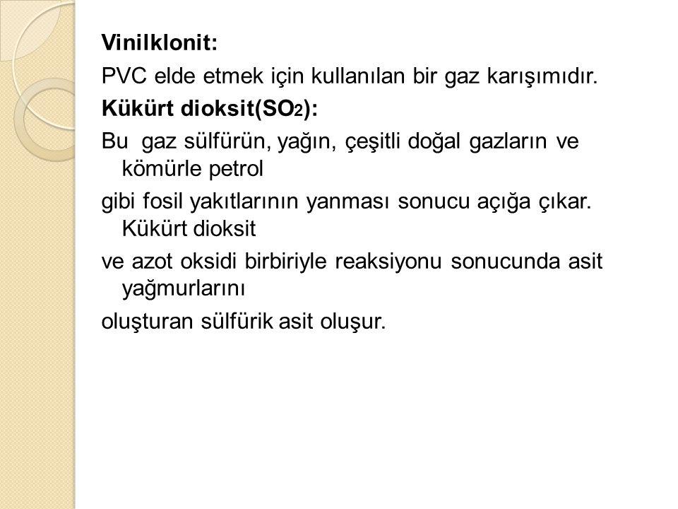Vinilklonit: PVC elde etmek için kullanılan bir gaz karışımıdır