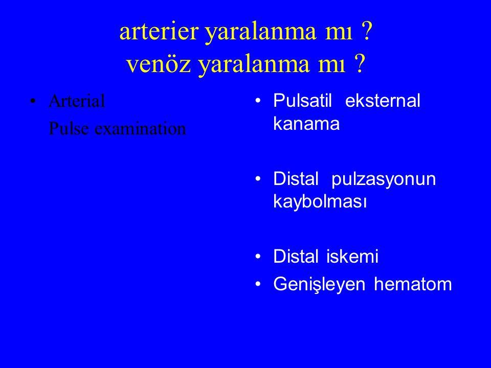 arterier yaralanma mı venöz yaralanma mı