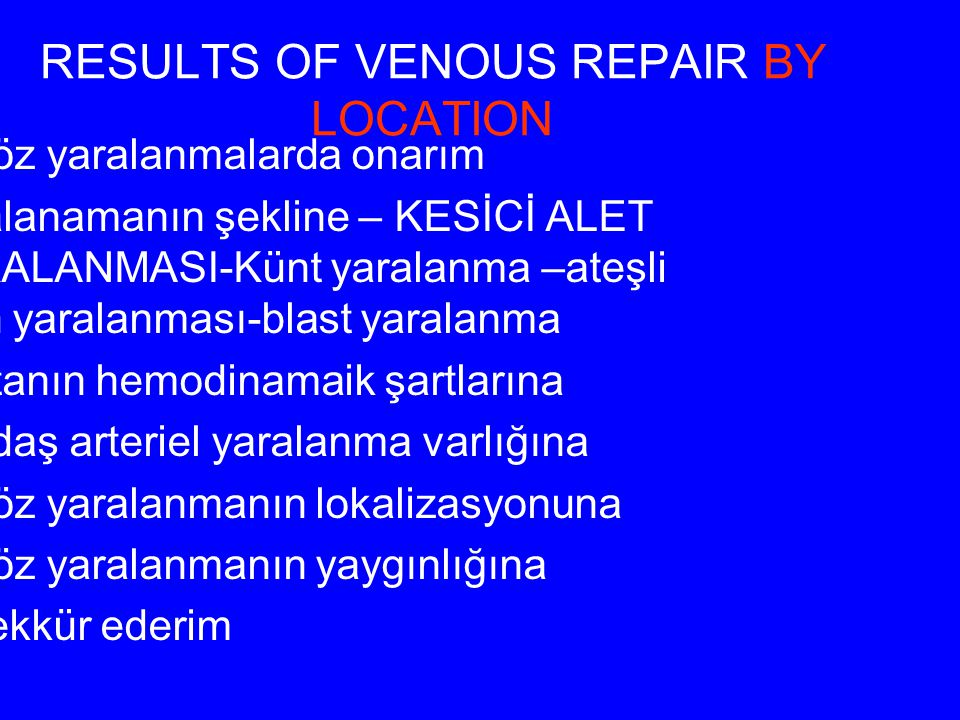 RESULTS OF VENOUS REPAIR BY LOCATION