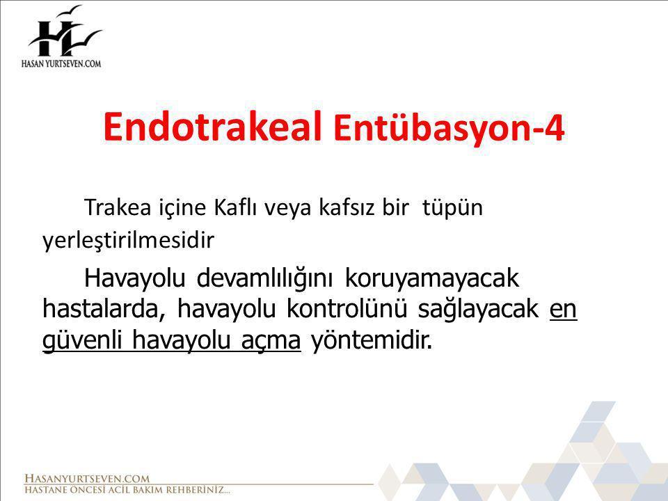 Endotrakeal Entübasyon-4
