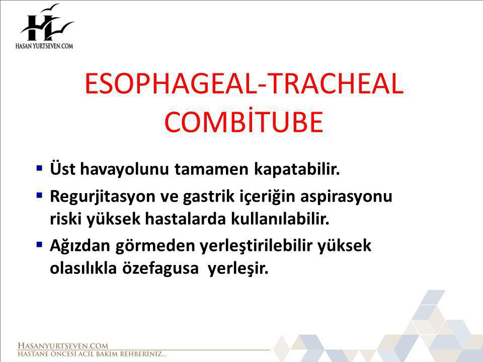 ESOPHAGEAL-TRACHEAL COMBİTUBE