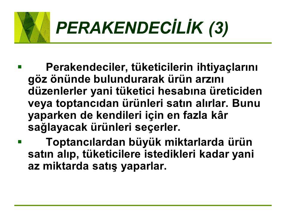 PERAKENDECİLİK (3)