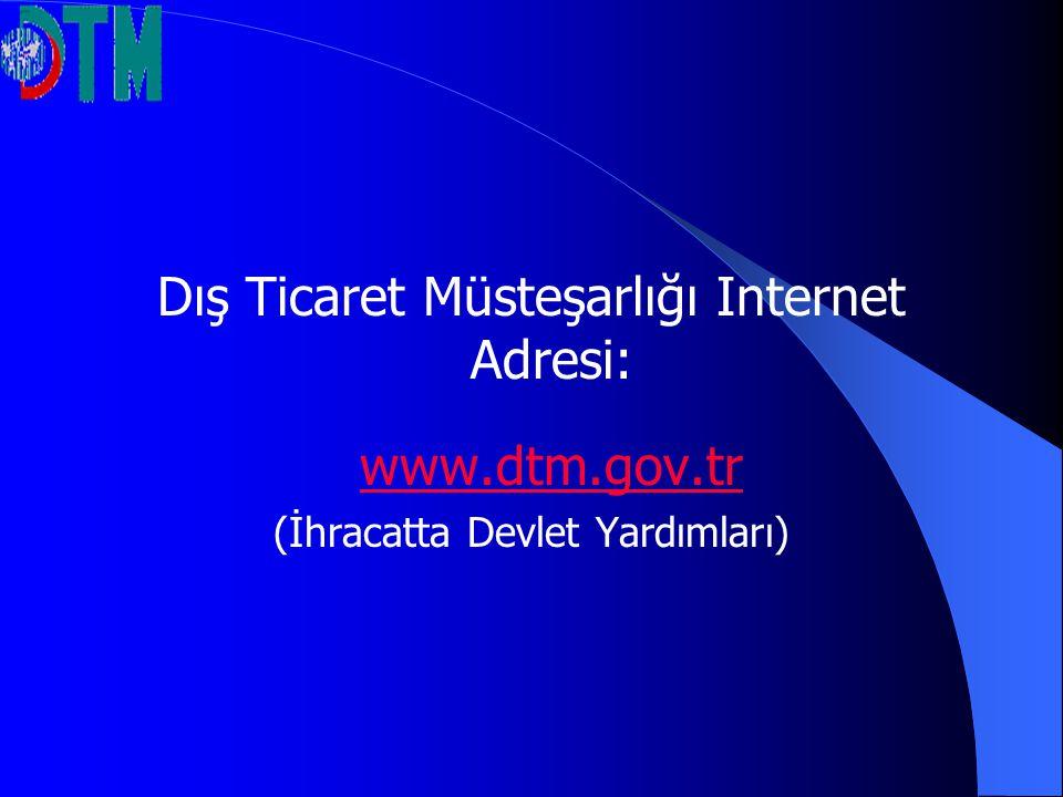 Dış Ticaret Müsteşarlığı Internet Adresi: