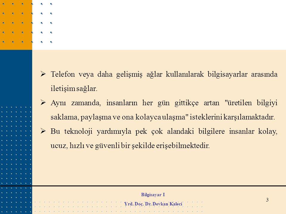Yrd. Doç. Dr. Devkan Kaleci