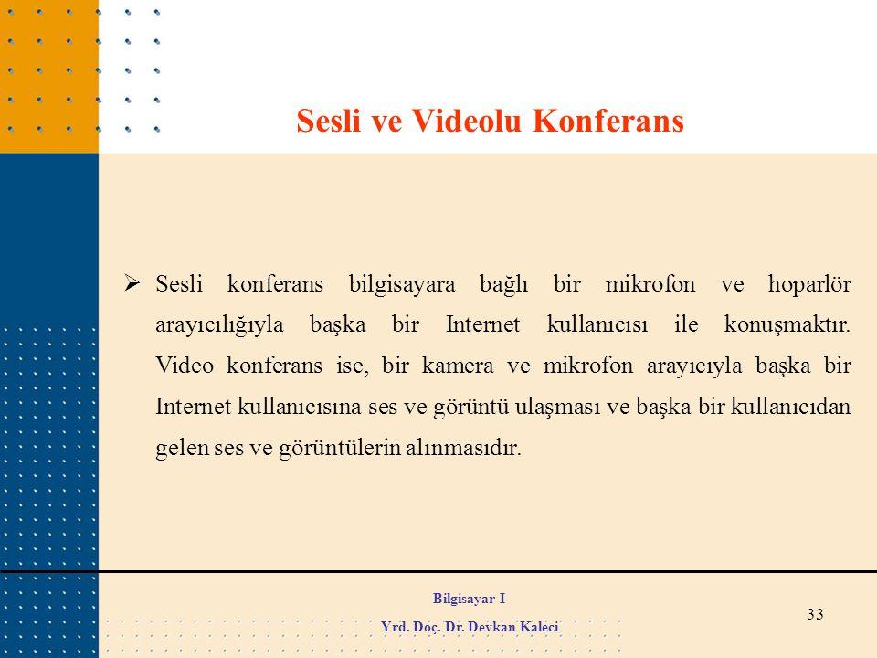 Sesli ve Videolu Konferans