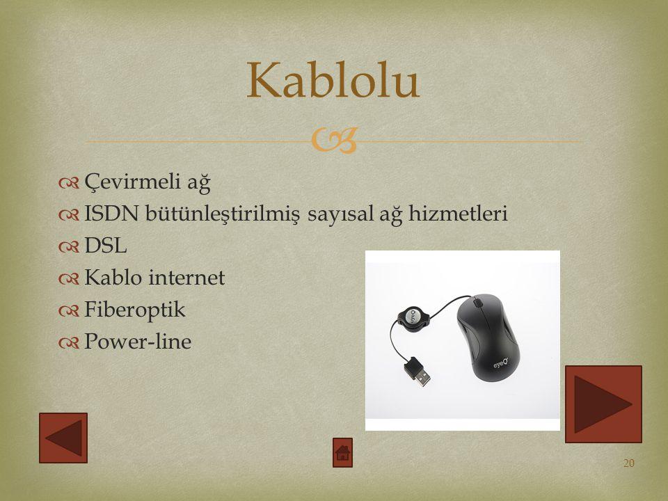 Kablolu Çevirmeli ağ ISDN bütünleştirilmiş sayısal ağ hizmetleri DSL