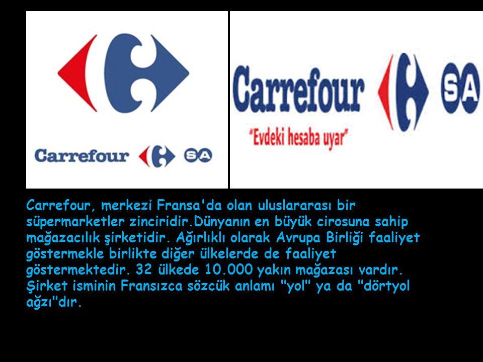 Carrefour, merkezi Fransa da olan uluslararası bir süpermarketler zinciridir.Dünyanın en büyük cirosuna sahip mağazacılık şirketidir.
