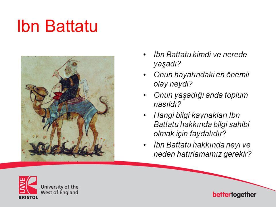 Ibn Battatu İbn Battatu kimdi ve nerede yaşadı