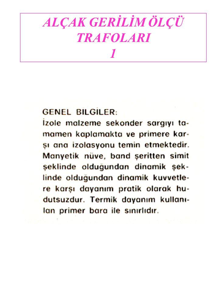 ALÇAK GERİLİM ÖLÇÜ TRAFOLARI 1